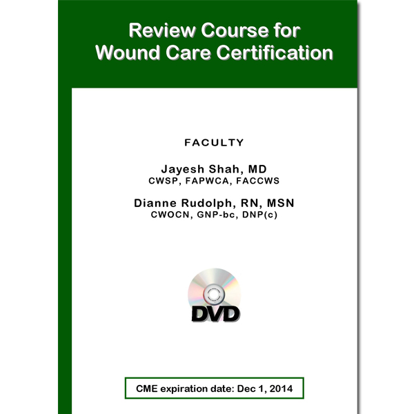 DVD: Review Course for Wound Care Certification (2011 ...